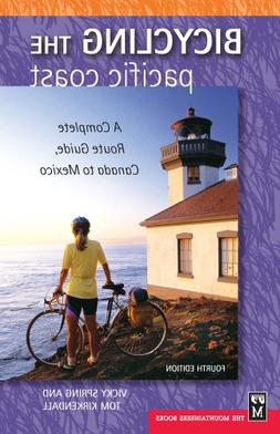 Bicycling The Pacific Coast: A Complete Route Guide, Canada