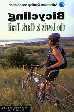 Bicycling the Lewis & Clark Trail