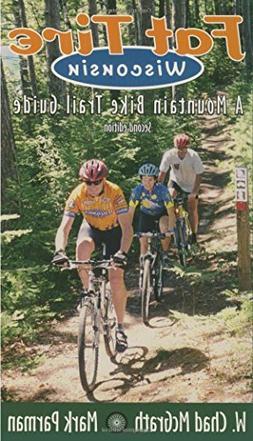 Fat Tire Wisconsin: A Mountain Bike Trail Guide