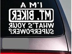 I'm an mt. biker sticker decal *E119* mountain bike helmet b