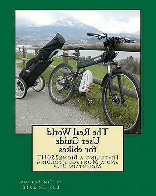 real world user guide ebikes featuring bionx 250ht montague