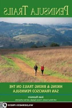 Peninsula Trails: Hiking and Biking Trails on the San Franci