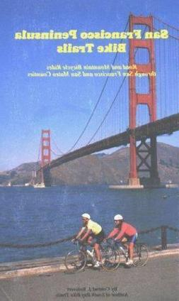 San Francisco Peninsula Bike Trails : Road and Mountain Bicy